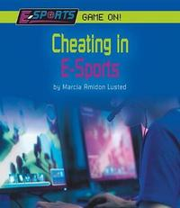 Cheating in E-Sports by Marcia Amidon L'Usted