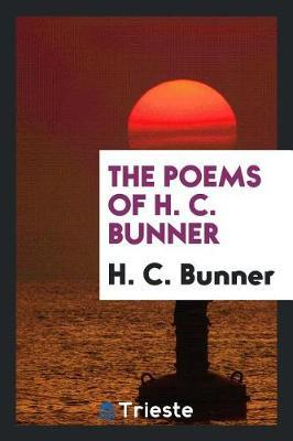 The Poems of H. C. Bunner by H.C Bunner image