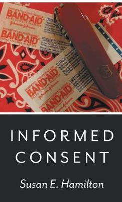 Informed Consent by Susan Hamilton image