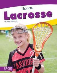 Lacrosse by Nick Rebman
