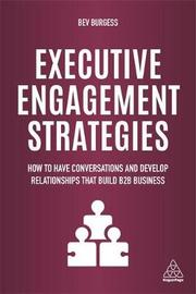Executive Engagement Strategies by Bev Burgess