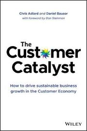 The Customer Catalyst by Daniel Bausor