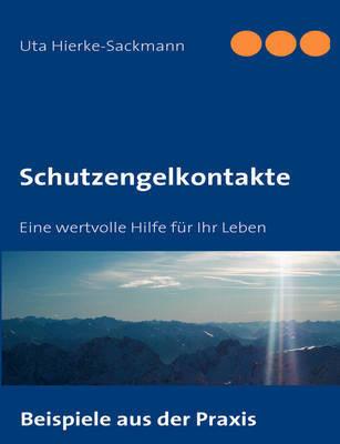 Schutzengelkontakte by Uta Hierke-Sackmann