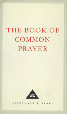 The Book Of Common Prayer by Thomas Cranmer