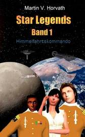 Star Legends Band 1 by Martin V Horvath image