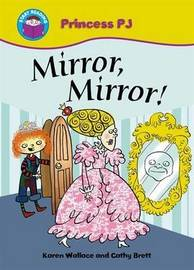 Mirror Mirror! by Karen Wallace image