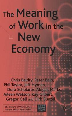 The Meaning of Work in the New Economy by Chris Baldry image
