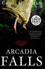 Arcadia Falls by Carol Goodman image