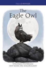 The Eagle Owl by Maria del Mar Delgado