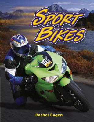 Sport Bikes by Katharine Bailey