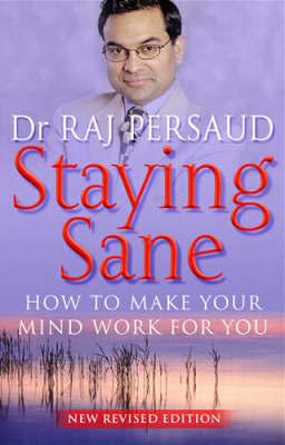 Staying Sane by Raj Persaud