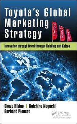 Toyota's Global Marketing Strategy by Shozo Hibino