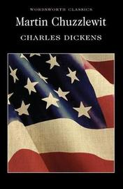 Martin Chuzzlewit by Charles Dickens