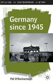 Germany since 1945 by Pol O'Dochartaigh image