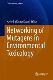 Networking of Mutagens in Environmental Toxicology