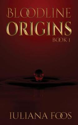 Bloodline Origins by Iuliana Foos image