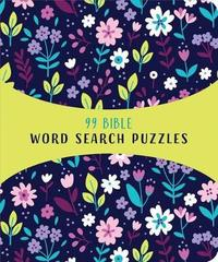 99 Bible Word Search Puzzles by Compiled by Barbour Staff