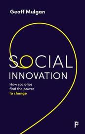 Social Innovation by Geoff Mulgan