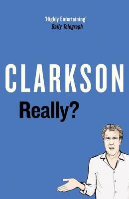 Really? by Jeremy Clarkson image