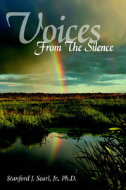 Voices From The Silence by Stanford J Searl image