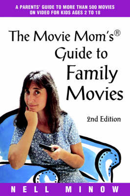 Movie Mom's (R) Guide to Family Movies by Nell Minow image