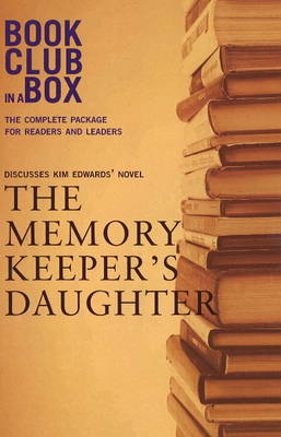 """Bookclub-in-a-Box"" Discusses the Novel ""The Memory Keeper's Daughter"" by Marilyn Herbert image"