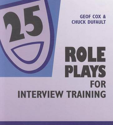 25 Role Plays for Interview Training by Geof Cox image