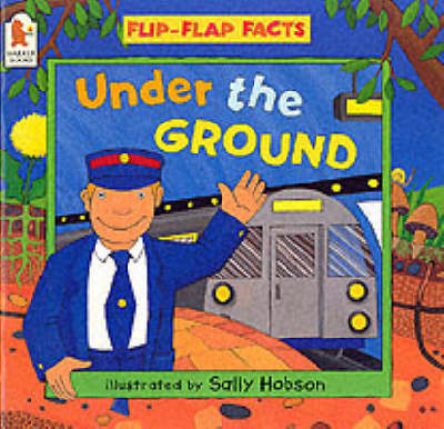 Under The Ground by Sally Hobson