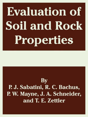 Evaluation of Soil and Rock Properties by P. J. Sabatini