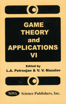 Game Theory and Applications: v. 6 by Leon Petrosjan