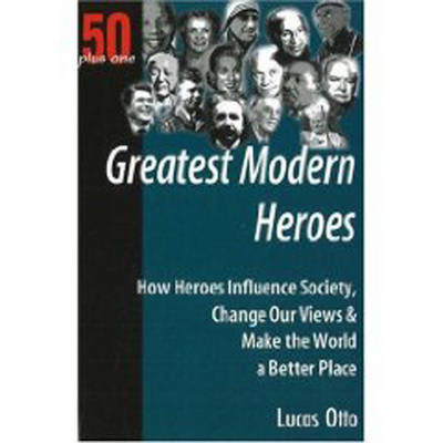 Greatest Modern Heroes by Lucas Otto image