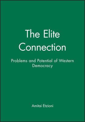 The Elite Connection by Amitai Etzioni image