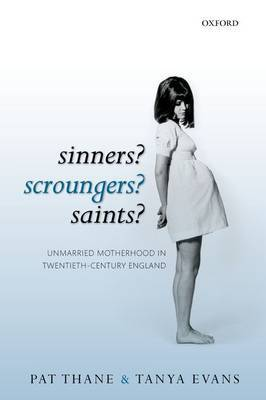 Sinners? Scroungers? Saints? by Pat Thane image