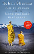 Family Wisdom from the Monk Who Sold His Ferrari by Robin Sharma