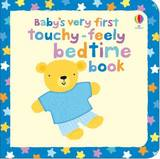 Baby's Very First Touchy-Feely Bedtime Book by Stella Baggott