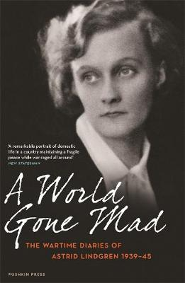 A World Gone Mad by Astrid Lindgren
