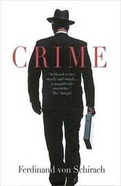 Crime by Ferdinand Von Schirach