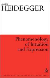 Phenomenology of Intuition and Expression by Martin Heidegger image