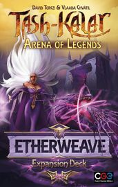 Tash-Kalar: Arena of Legends - Etherweave Expansion