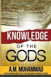 Knowledge of the Gods by Ali Mahdi Muhammad