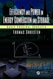 Efficiency and Power in Energy Conversion and Storage by Thomas Christen