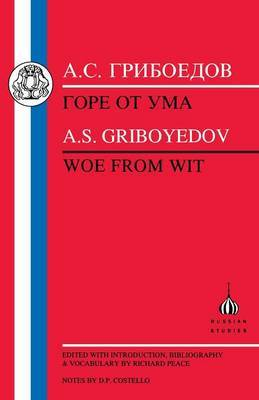 Woe from Wit by A.S. Griboedov