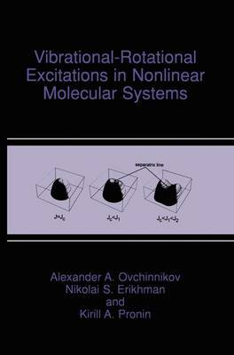 Vibrational-Rotational Excitations in Nonlinear Molecular Systems by Alexandr A. Ovchinnikov