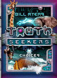 Choices by Bill Myers
