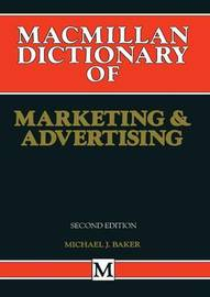 MacMillan Dictionary of Marketing and Advertising by Heather J. McGregor