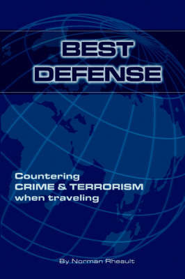 Best Defense by Normand Rheault