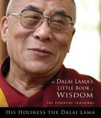 The Dalai Lama's Little Book of Wisdom by Dalai Lama image