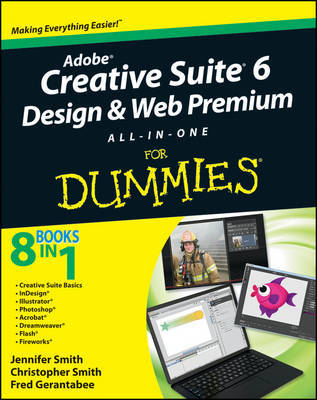 Adobe Creative Suite 6 Design and Web Premium All-in-One For Dummies by Jennifer Smith image