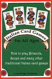 Italian Card Games for All Ages by Long Bridge Publishing