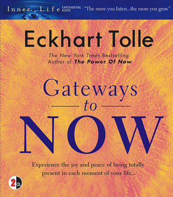 Gateways to Now by Eckhart Tolle